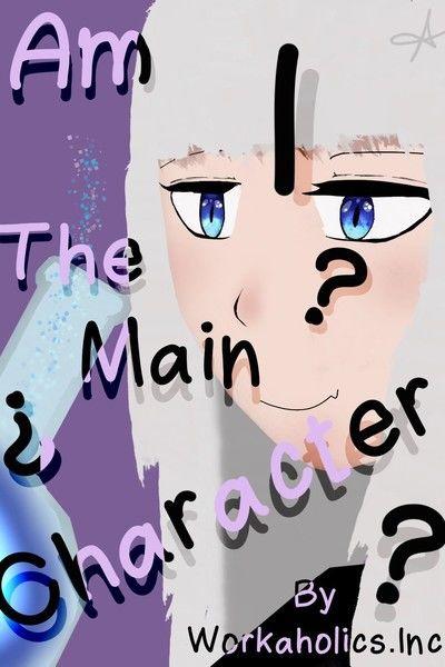 Am I the Main?