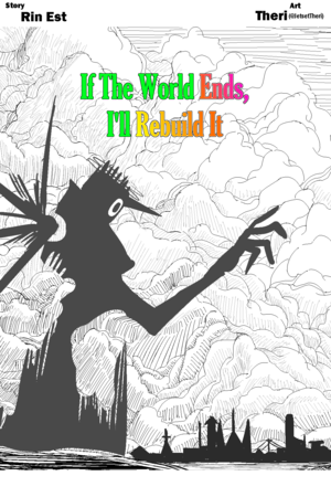 When The World Ends, I'll Rebuild It (cover 2)