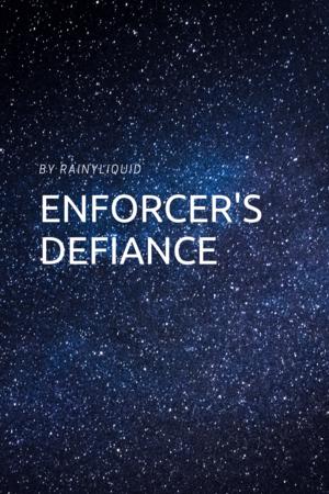 Enforcers Defiance