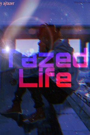 Tazed Life Cover