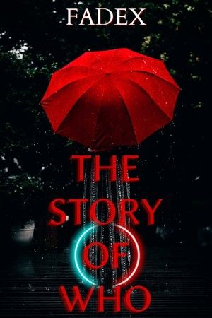The Story Of Who