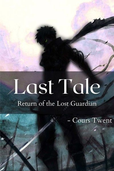 Last Tale: Return of the Lost Guardian