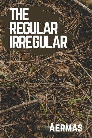 The Regular Irregular