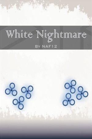 White Nightmare