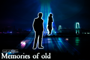 Chapter 2 - Memories of old