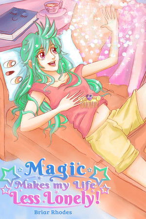Magic Makes my Life Less Lonely!
