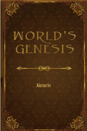 World's genesis