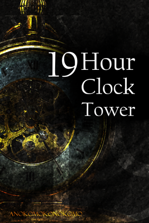 19Hour Clock Tower (Cover #1 Re-Revised)