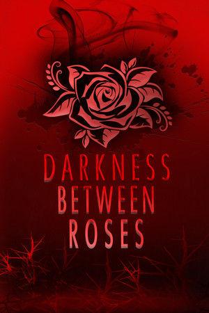 Darkiness Between Roses Final Arc
