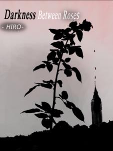 Darkiness Between Roses Primal arc