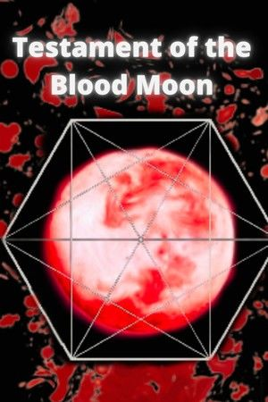 Testament of the Blood Moon