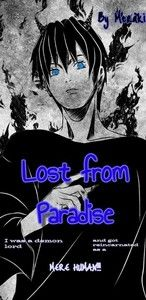 Lost from Paradise: I was a demon lord and got reincarnated as a mere human!!!