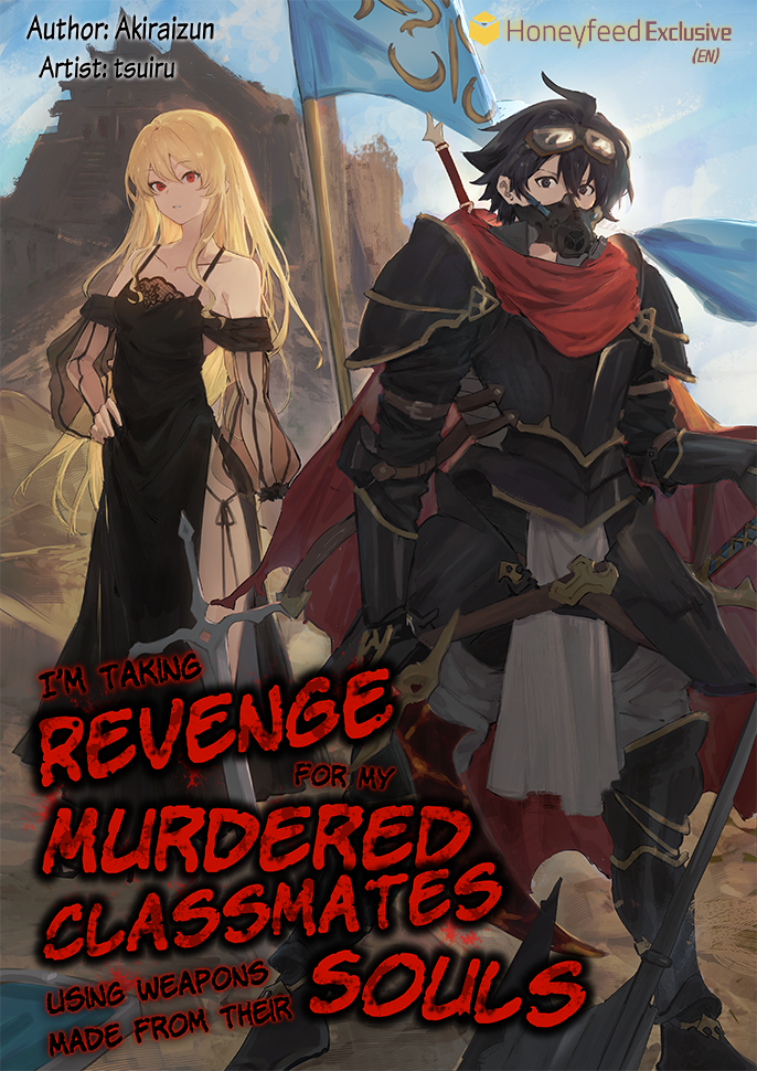 I'm Taking Revenge for My Murdered Classmates Using Weapons Made from Their Souls Cover