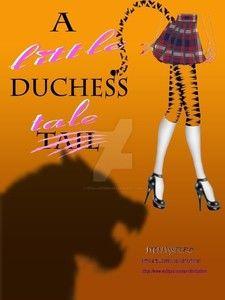 A little Duchess Tail